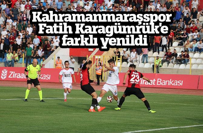 Kahramanmaraşspor Fatih Karagümrük'e garklı yenildi