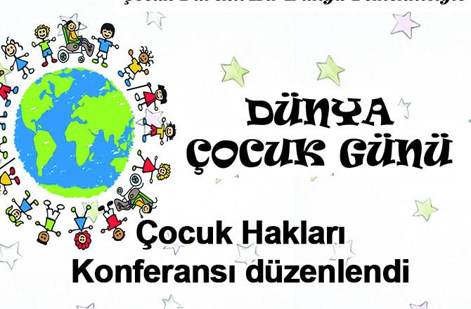 Çocuk Hakları Konferansı düzenlendi