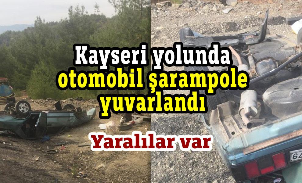 Kahramanmaraş-Kayseri yolunda otomobil şarampole yuvarlandı
