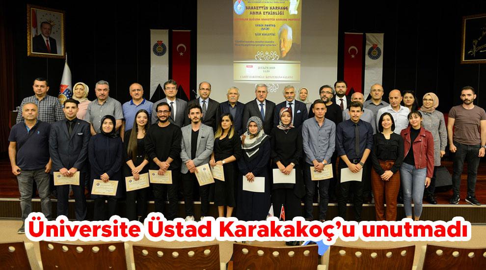 Üniversite Üstad Karakakoç'u unutmadı