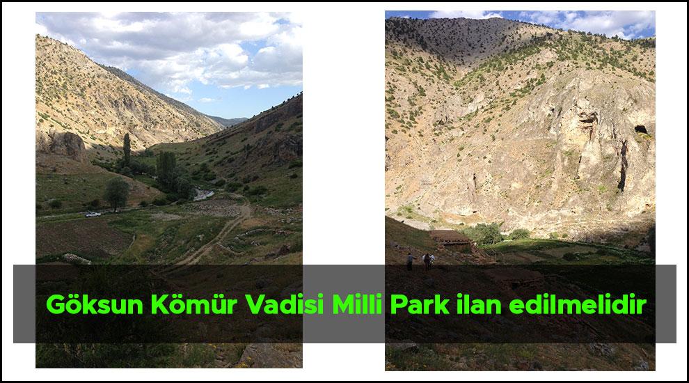 Göksun Kömür Vadisi Milli Park ilan edilmelidir