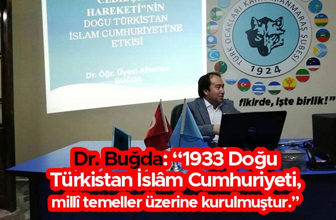 """Dr. Buğda: """"1933 Doğu Türkistan İslâm Cumhuriyeti, millî temeller üzerine kurulmuştur."""""""