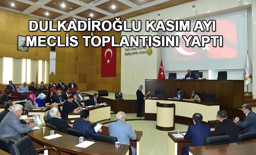 Dulkadiroğlu Kasım Ayı Meclis Toplantısını Yaptı
