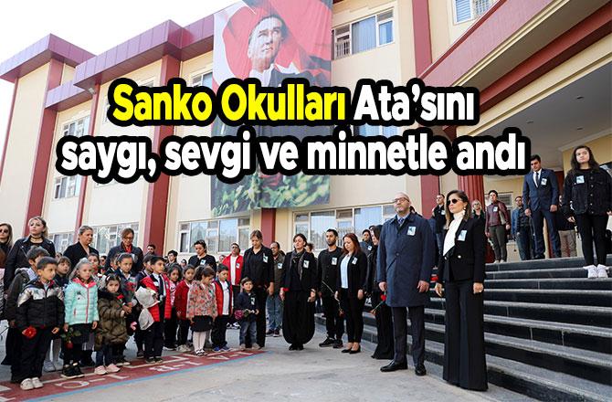 Sanko Okulları Ata'sını saygı, sevgi ve minnetle andı