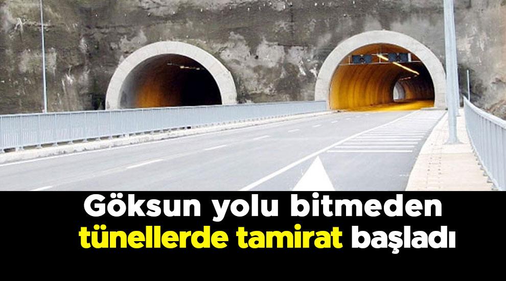 Göksun yolu bitmeden tünellerde tamirat başladı