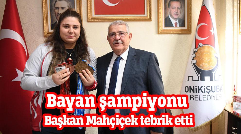 Bayan şampiyonu Başkan Mahçiçek tebrik etti