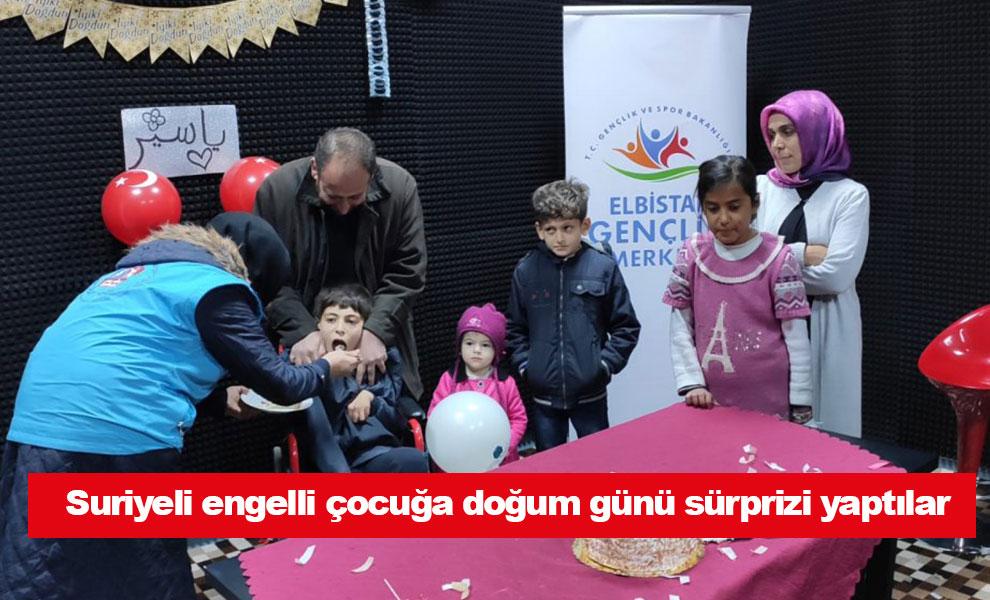 Kahramanmaraş'ta Suriyeli engelli çocuğa doğum günü sürprizi yaptılar