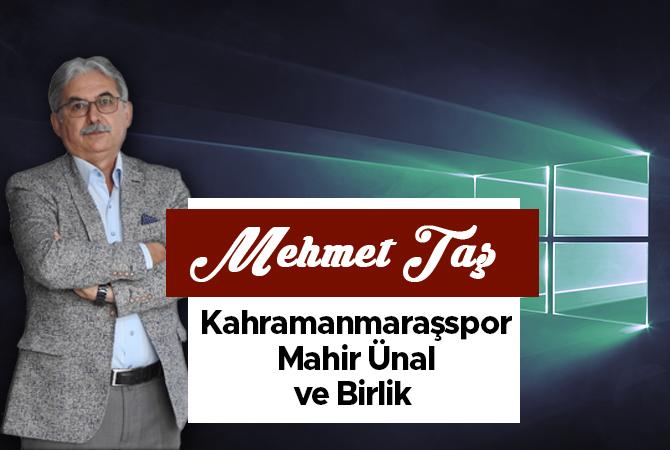 Kahramanmaraşspor-Mahir Ünal ve Birlik