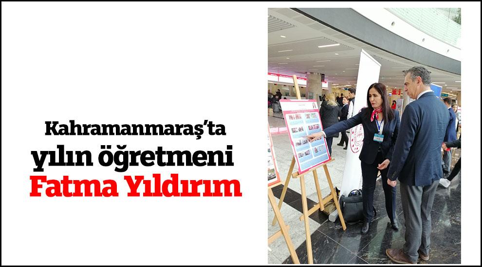Kahramanmaraş'ta yılın öğretmeni Fatma Yıldırım