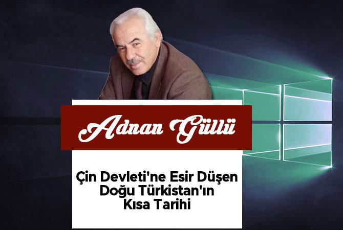 Çin Devleti'ne Esir Düşen Doğu Türkistan'ın Kısa Tarihi
