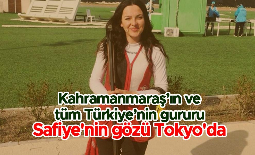 Kahramanmaraş'ın ve tüm Türkiye'nin gururu Safiye'nin gözü Tokyo'da