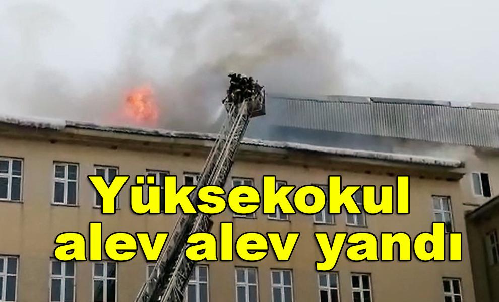 Kahramanmaraş'ta Yüksekokul alev alev yandı