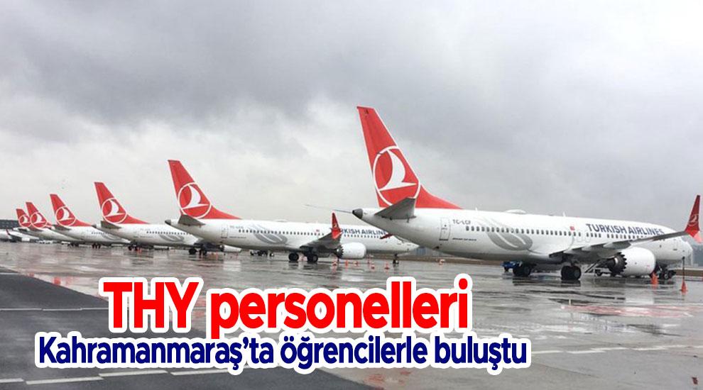 THY personelleri Kahramanmaraş'ta öğrencilerle buluştu