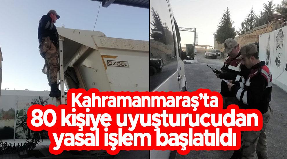Kahramanmaraş'ta 80 kişiye uyuşturucudan yasal işlem başlatıldı