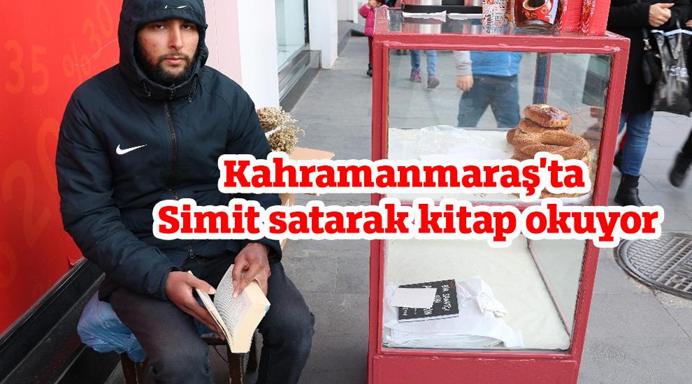 Kahramanmaraş'ta Simit satarak kitap okuyor