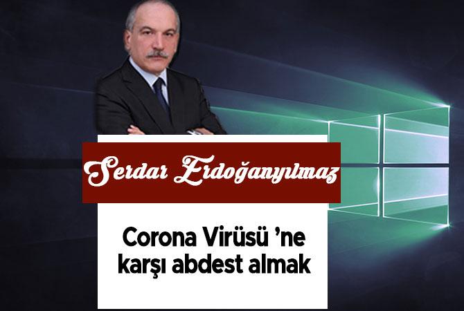 Corona Virüsü 'ne Karşı Abdest Almak