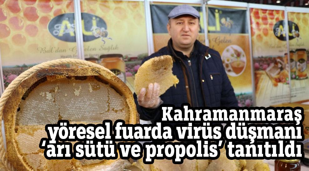 Kahramanmaraş yöresel fuarda 'arı sütü ve propolis' tanıtıldı