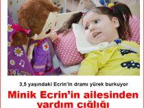 Minik Ecrin'in ailesinden yardım çığlığı