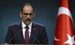 Cumhurbaşkanlığı Sözcüsü Kalın: PYD/YPG'ye verilen her destek PKK'ya verilmiş destektir