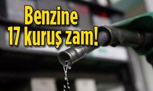 Benzine 17 kuruş zam