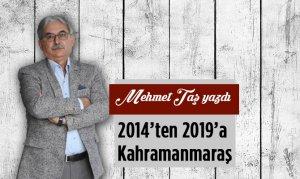 2014'ten 2019'a Kahramanmaraş