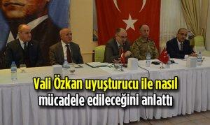 Vali Özkan uyuşturucu ile nasıl mücadele edileceğini anlattı