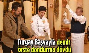 Turgay Başyayla demir örste dondurma dövdü