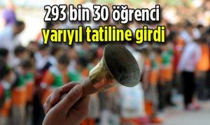 Kahramanmaraş'ta 293 bin 30 öğrenci yarıyıl tatiline girdi