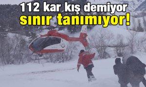 112 kar kış demiyor sınır tanımıyor!