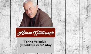 Tarihe Yolculuk Çanakkale ve 57 Alay