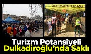 Turizm Potansiyeli Dulkadiroğlu'nda Saklı
