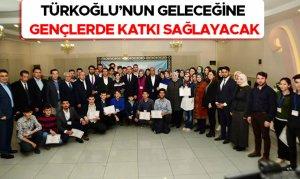 Türkoğlu'nun Geleceğine Gençlerde Katkı Sağlayacak