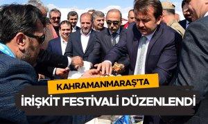 Kahramanmaraş'ta İrişkit Festivali düzenlendi