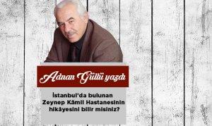 İstanbul'da bulunan Zeynep Kâmil Hastanesinin hikâyesini bilir misiniz?