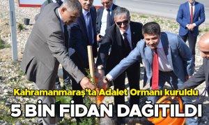 Kahramanmaraş'ta Adalet Ormanı kuruldu