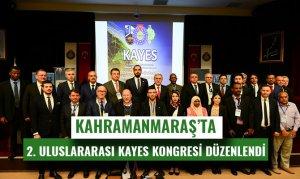 Kahramanmaraş'ta 2. Uluslararası Kayes Kongresi Düzenlendi