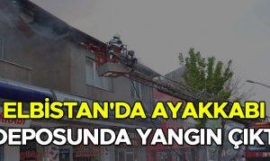 Elbistan'da ayakkabı deposunda yangın çıktı