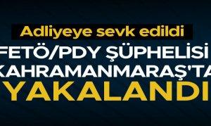 FETÖ/PDY şüphelisi Kahramanmaraş'ta yakalandı