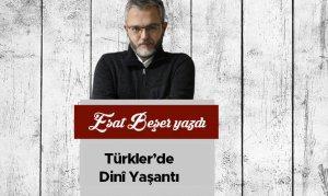 Türkler'de Dinî Yaşantı
