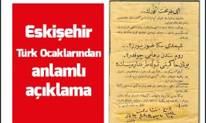 Eskişehir Türk Ocaklarından anlamlı açıklama