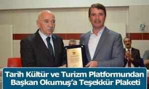 Tarih Kültür ve Turizm Platformundan Başkan Okumuş'a Teşekkür Plaketi