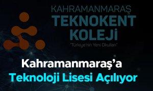 Kahramanmaraş'a Teknoloji Lisesi Açılıyor