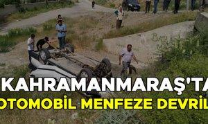 Kahramanmaraş'ta otomobil menfeze devrildi: 4 kişi yaralandı
