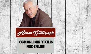 Osmanlının Yıkılış Nedenleri