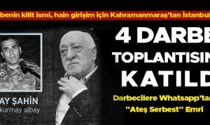 Darbenin kilit ismi, hain girişim için Kahramanmaraş'tan İstanbul'a gitti