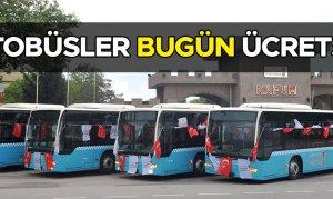 Belediye Otobüsleri Bugün Ücretsiz