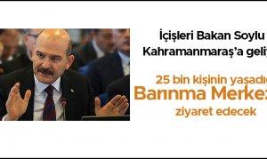 Bakan Soylu Kahramanmaraş'a geliyor