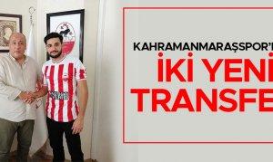 Kahramanmaraşspor'dan iki yeni transfer