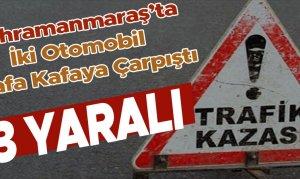 Kahramanmaraş'ta İki Otomobil Kafa Kafaya Çarpıştı