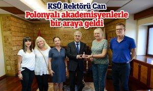 KSÜ Rektörü Can, Polonyalı akademisyenlerle bir araya geldi